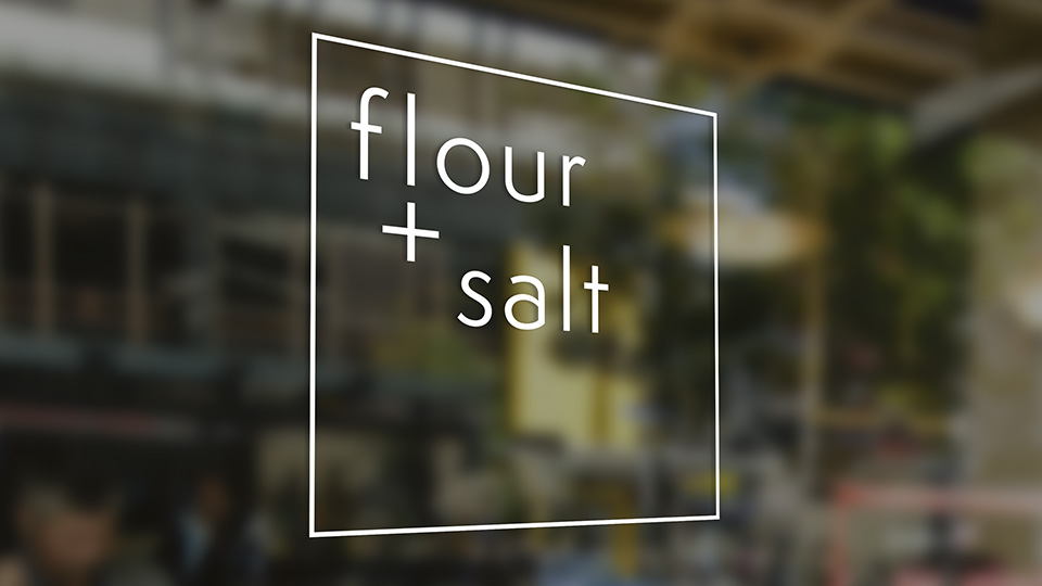 Flour + Salt - window signage
